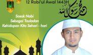 Sirah Nabawiyah,Satrio,M.A Ucapkan Selamat Milad Ya Rasulullah