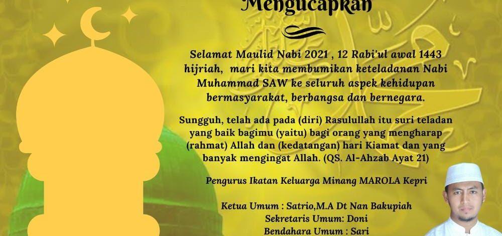 Segenap Pengurus Ikatan Keluarga Minang MAROLA Kepri Ucapkan Selamat Mmemperingati Maulid Nabi Muhammad SAW