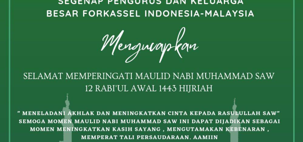 Segenap Pengurus Dan Keluarga Besar Forkasel Indonesia – Malaysia Ucapkan Selamat Memperingati Maulid Nabi Muhammad SAW